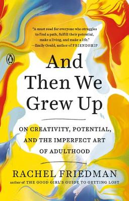 Picture of And Then We Grew Up : On Creativity, Potential and the Imperfect Art of Adulthood