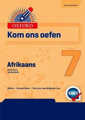 Picture of Oxford Kom Ons Oefen Afrikaans Graad 7 Oefenboek