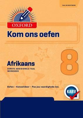 Picture of Oxford Kom Ons Oefen Afrikaans: Graad 8: Oefenboek