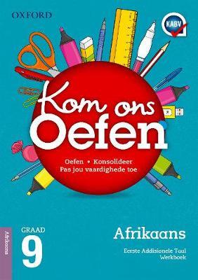 Picture of Kom ons oefen: Gr 9: Oefenboek : Eerste addisionele taal