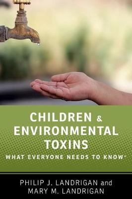 Picture of Children and Environmental Toxins : What Everyone Needs to Know (R)