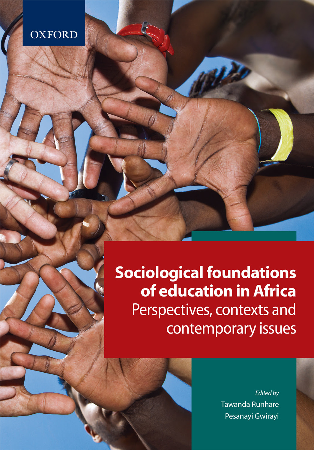 Sociological Foundations of Education in Africa : Perspectives, Contexts and Contemporary Issues