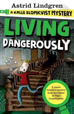 Picture of A Kalle Blomkvist Mystery: Living Dangerously