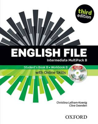 English File third edition: Intermediate: MultiPACK B with Oxford Online Skills : The best way to get your students talking