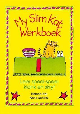 Picture of My slim kat : Werkboek 1 : Gr 2 - 3 : Leer speel-speel klank en skryf