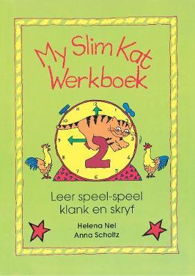 Picture of My slim kat : Werkboek 2 : Gr 2 - 3 : Leer speel-speel klank en skryf