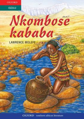 Picture of Nkombose kababa : Gr 9 - 12