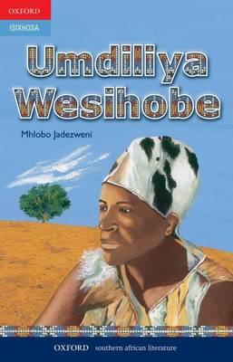 Picture of Umdiliya wesihobe: Gr 8 - 12 : Poetry anthology