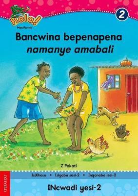 Picture of Bancwina bepenapena namanye amabali: Gr 2: Reader 6