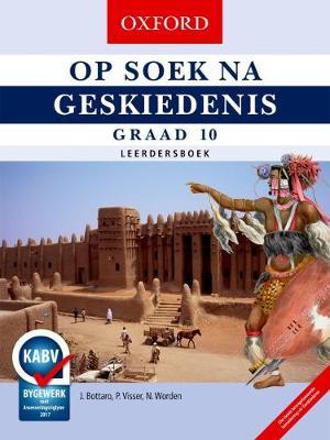 Picture of Op Soek Na Geskiedenis: Op soek na geskiedenis: Gr 10: Leerdersboek Gr 10: Leerdersboek