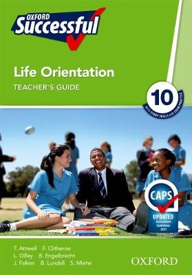 Picture of Oxford successful life orientation CAPS: Gr 10: Teacher's guide