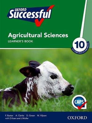 Picture of Oxford successful agricultural sciences CAPS: Gr 10: Learner's book