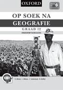 Picture of Op Soek Na Geografie: Op soek na geografie: Gr 12: Onderwysers gids Gr 12: Onderwysers Gids