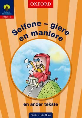 Selfone - Giere En Maniere En Ander Tekste: Selfone - giere en maniere en ander tekste: Fase 15: Gr 6 Gr 6 Fase 15