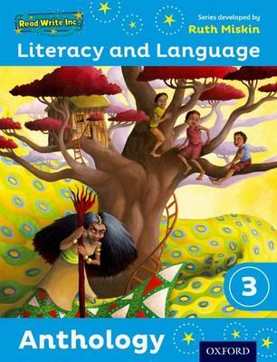 Read Write Inc.: Literacy & Language: Year 3 Anthology