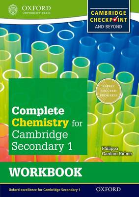 Complete Chemistry for Cambridge Lower Secondary Workbook : For Cambridge Checkpoint and beyond