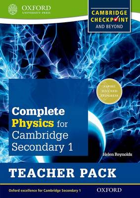 Complete Physics for Cambridge Lower Secondary Teacher Pack : For Cambridge Checkpoint and beyond