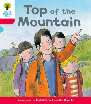 Oxford Reading Tree: Decode & Develop More A Level 4 : Top Mountain