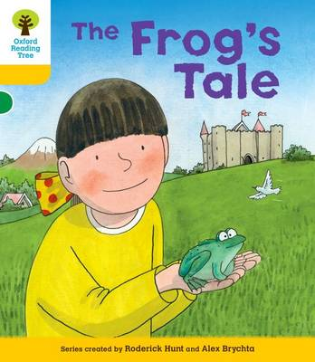 Oxford Reading Tree: Decode & Develop More A Level 5 : Frog's Tale