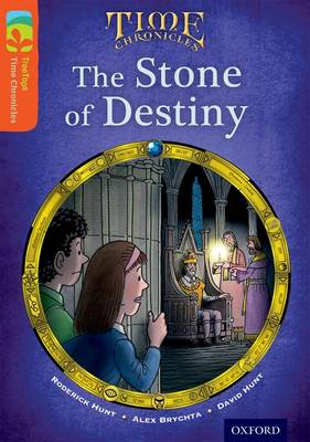 Oxford Reading Tree TreeTops Time Chronicles: Level 13: The Stone of Destiny