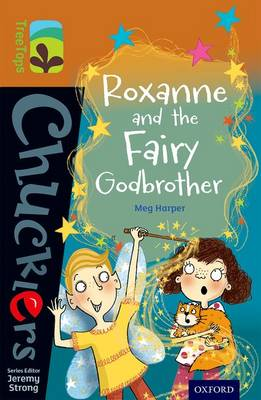 Oxford Reading Tree TreeTops Chucklers: Level 8: Roxanne and the Fairy Godbrother