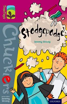 Oxford Reading Tree TreeTops Chucklers: Level 10: Stodgepodge!