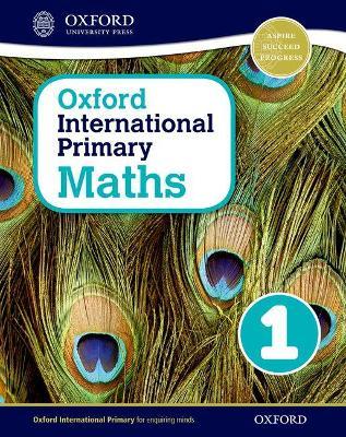 Oxford International Primary Maths 1