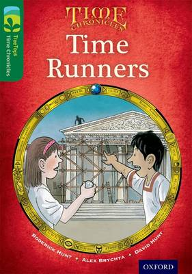 Oxford Reading Tree TreeTops Time Chronicles: Level 12: Time Runners
