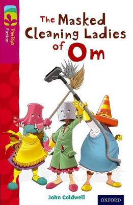 Oxford Reading Tree TreeTops Fiction: Level 10: The Masked Cleaning Ladies of Om