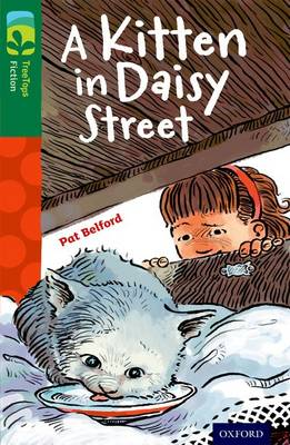 Oxford Reading Tree Treetops Fiction: Level 12 More Pack B: A Kitten in Daisy Street