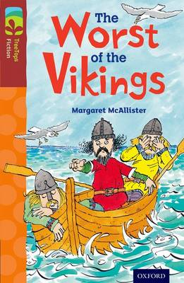 Oxford Reading Tree Treetops Fiction: Level 15 More Pack A: The Worst of the Vikings