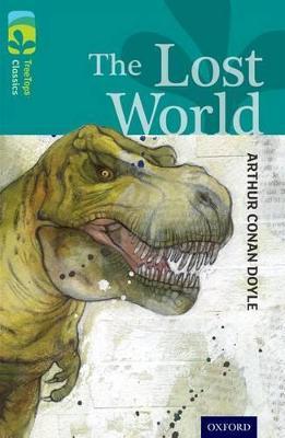 Oxford Reading Tree TreeTops Classics: Level 16: The Lost World