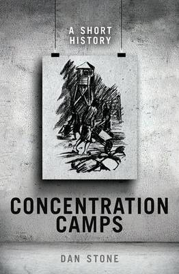 Picture of Concentration Camps : A Short History