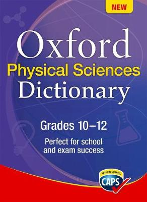 Oxford science dictionary : Gr 10 - 12