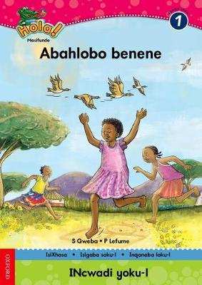 Picture of Hola abahlobo benene: Gr 1: Reader
