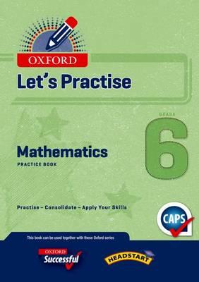 Picture of Oxford mathematics CAPS: Gr 6: Practice book