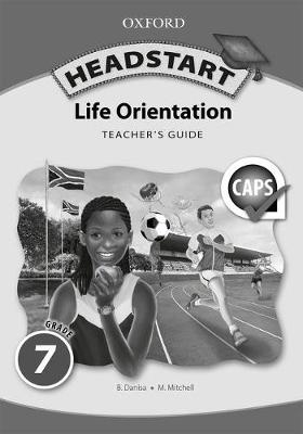 Picture of Oxford Headstart Life Orientation: Oxford headstart life orientation: Gr 7: Teacher's guide Gr 7: Teacher's Guide