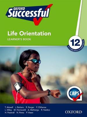 Picture of Oxford successful life orientation CAPS: Gr 12: Learner's book