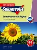 Picture of Oxford suksesvolle landbouwetenskappe: Gr 11: Leerdersboek