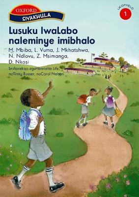 Lusuku iwalabo naleminye imibhalo: Stage 1: Gr 1: Reader