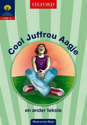Picture of Cool Juffrou Aagje en ander tekste: Fase 16: Gr 6