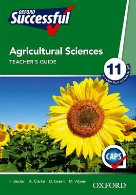 Picture of Oxford Successful Agricultural Sciences: Oxford successful agricultural sciences: Gr 10: Teacher's guide 3 Gr 10: Teacher's Guide 3
