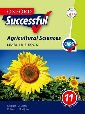 Picture of Oxford successful agricultural sciences: Book 3: Gr 11: Learner's book