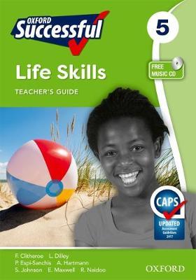 Oxford successful life skills CAPS: Gr 5: Teacher's book