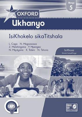 Oxford ukhanyo CAPS: Gr 5: Teacher's book