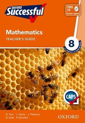 Oxford successful mathematics CAPS: Gr 8: Teacher's book