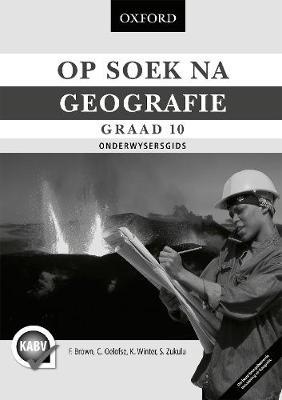 Picture of Op Soek Na Geografie: Op soek na geografie: Gr 10: Onderwysersgids Gr 10: Onderwysersgids