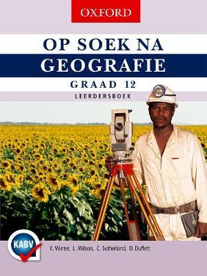 Picture of Op soek na geografie: Gr 12: Leerdersboek