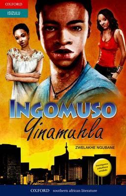 Picture of Ingomuso Yinamuhla: Ingomuso yinamuhla: Gr 10 - 12 Gr 10 - 12