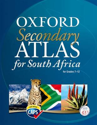 Secondary atlas for South Africa CAPS: Gr 7 - 12: Learner's book